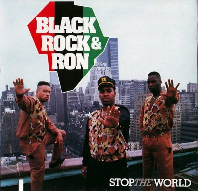 Black, Rock & Ron - 1989 - Stop The World