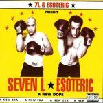 7L & Esoteric – 2006 – A New Dope