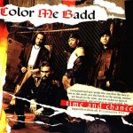 Color Me Badd – 1993 – Time And Chance