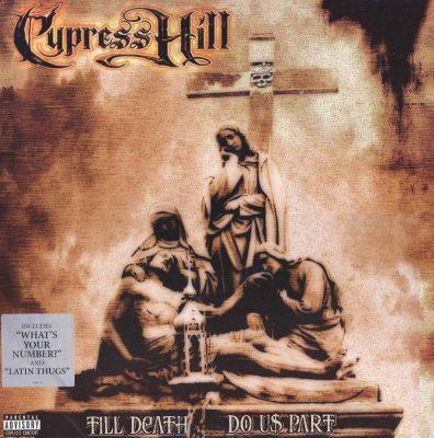 Cypress Hill - 2004 - Till Death Do Us Part (Vinyl 24-bit / 96kHz)