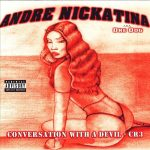 Andre Nickatina – 2003 – Conversation With A Devil – CR 3