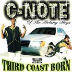 C-Note – 1999 – Third Coast Born