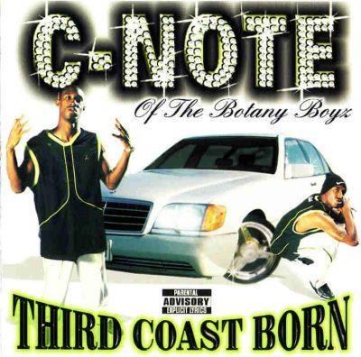 C-Note - 1999 - Third Coast Born