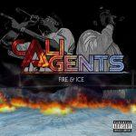 Cali Agents – 2006 – Fire & Ice