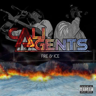 Cali Agents - 2006 - Fire & Ice