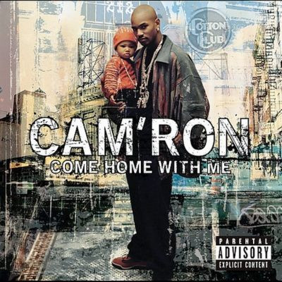 Cam'ron - 2002 - Come Home With Me