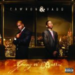 Cam'ron & Vado – 2011 – Gunz n' Butta