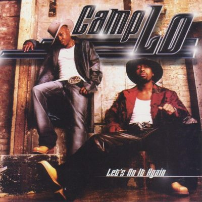 Camp Lo - 2002 - Let's Do It Again