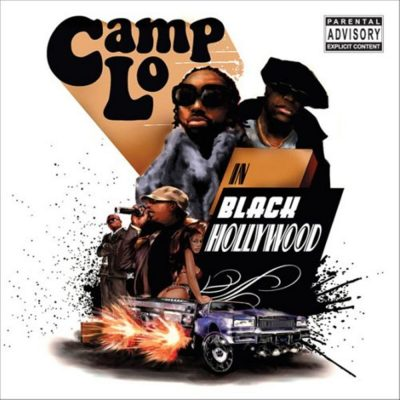 Camp Lo - 2007 - Black Hollywood