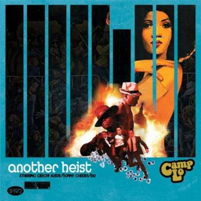 Camp Lo - 2009 - Another Heist