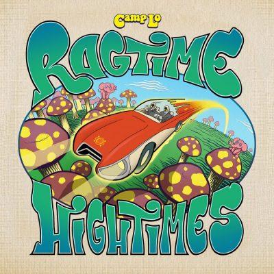 Camp Lo - 2015 - Ragtime Hightimes