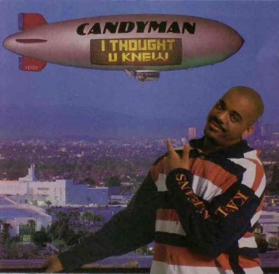 Candyman - 1993 - I Thought U Knew
