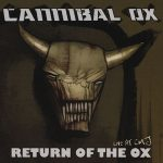 Cannibal Ox – 2005 – Return Of The Ox (Live At CMJ)