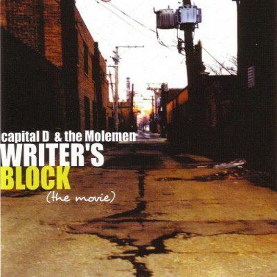Capital D & The Molemen - 2002 - Writer's Block