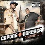 Capone-N-Noreaga – 2009 – Chanel 10