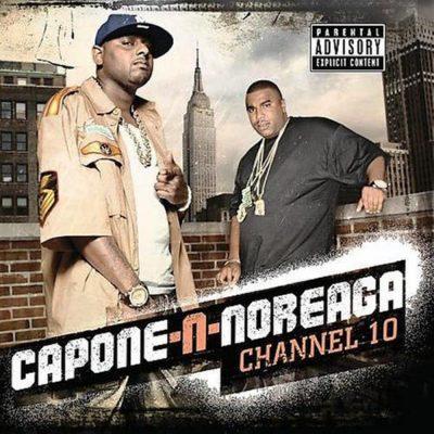 Capone-N-Noreaga - 2009 - Chanel 10