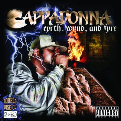 Cappadonna - 2013 - Eyrth, Wynd, and Fyre (2 CD)