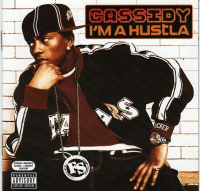 Cassidy - 2005 - I'm A Hustla