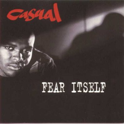 Casual - 1994 - Fear Itself