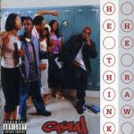 Casual – 2001 – He Think He Raw