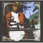 Casual – 2005 – Smash Rockwell