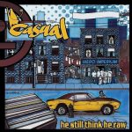 Casual – 2012 – He Still Think He Raw