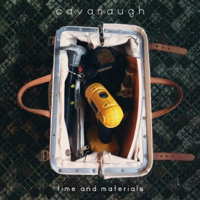 Cavanaugh - 2015 - Time & Materials