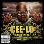 Cee-Lo Green – 2006 – Closet Freak: The Best Of Cee-Lo Green The Soul Machine