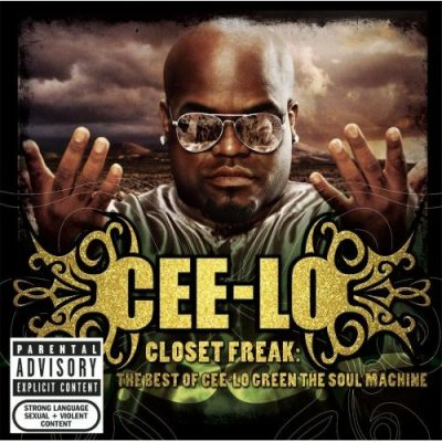 Cee-Lo Green - 2006 - Closet Freak: The Best Of Cee-Lo Green The Soul Machine
