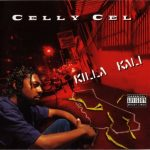 Celly Cel – 1995 – Killa Kali