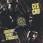 Ces Cru – 2013 – Constant Energy Struggles