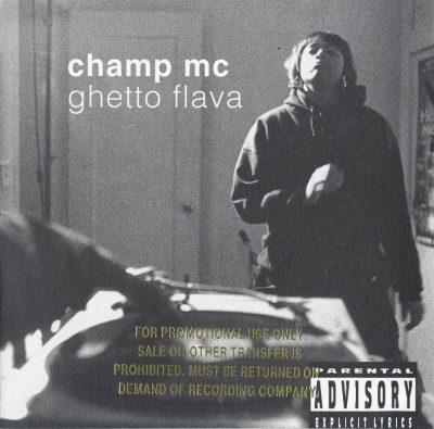 Champ MC - 1994 - Ghetto Flava