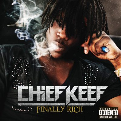 Chief Keef - 2012 - Finally Rich (Best Buy Exclusive)