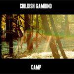 Childish Gambino – 2011 – Camp