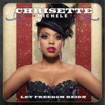Chrisette Michele – 2010 – Let Freedom Reign