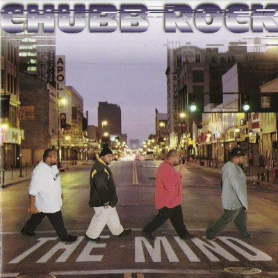 Chubb Rock - 1997 - The Mind