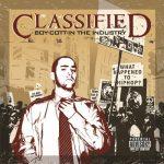 Classified – 2005 – Boy-Cott-In The Industry