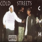 Cold World Hustlers – 1993 – Cold Streets (2005-Reissue)