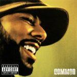 Common – 2005 – Be