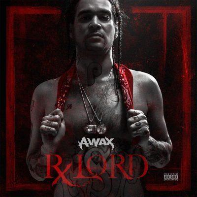 A-Wax - 2017 - Rx Lord