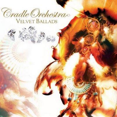 Cradle Orchestra - 2009 - Velvet Ballads