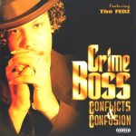 Crime Boss – 1997 – Conflicts & Confusion