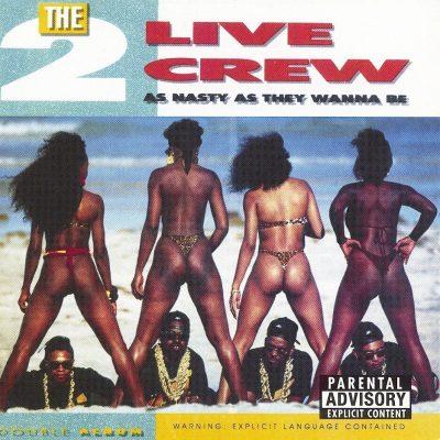 2 Live Crew - 1989 - As Nasty As They Wanna Be (2 LP) (Vinyl 24-bit / 96kHz)