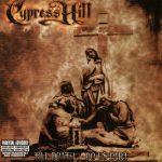 Cypress Hill – 2004 – Till Death Do Us Part