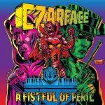 Czarface (Inspectah Deck, 7L & Esoteric) – 2016 – A Fistful Of Peril