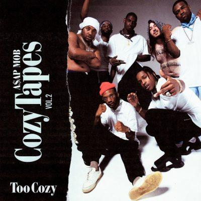 A$AP Mob - 2017 - Cozy Tapes Vol. 2: Too Cozy [24-bit / 88.2kHz]