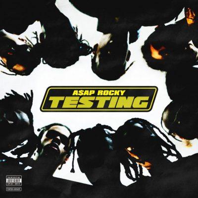 A$AP Rocky - 2018 - Testing