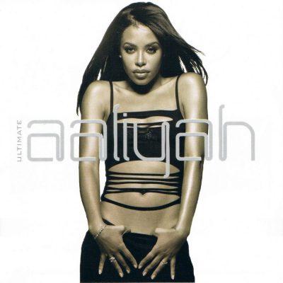Aaliyah - 2005 - Ultimate Aaliyah