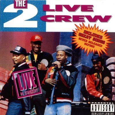 2 Live Crew - 1990 - Live In Concert