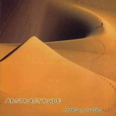 Abstract Rude - 2002 - Making Tracks